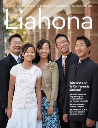 Liahona, Noviembre 2012  by  The Church of Jesus Christ of Latter-day Saints