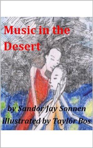 Music in the Desert Sandor Jay Sonnen
