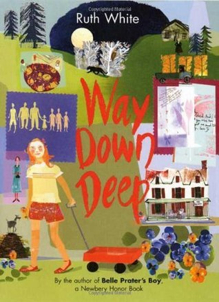 Way Down Deep (Way Down Deep, #1) Ruth White