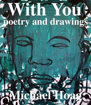 With You  by  Michael Hoag