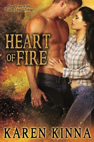 Heart of Fire (Wild at Heart, #2)  by  Karen Kinna
