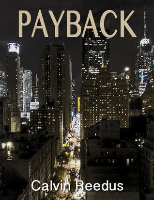 Payback  by  Calvin Reedus