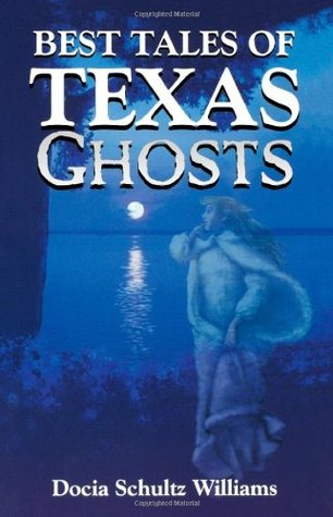 Phantoms of the Plains: Tales of West Texas Ghosts  by  Docia Schultz Williams