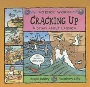 Craking Up: A Story about Erosion Jacqui Bailey