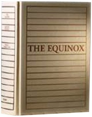 The Complete Equinox Volume 1 Number 1-10 Limited Edition  by  Aleister Crowley