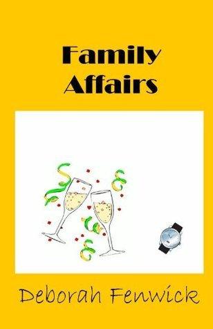 Family Affairs Deborah Fenwick