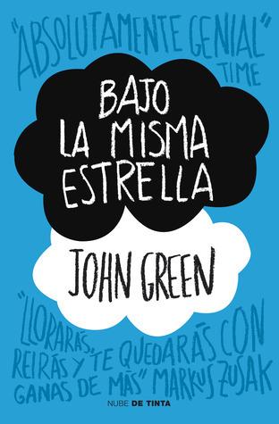 Bajo La Misma Estrella  by  John Green