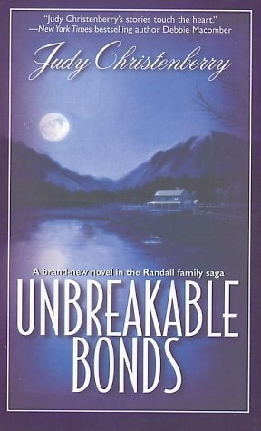 Unbreakable Bonds (Brides for Brothers, #9)  by  Judy Christenberry
