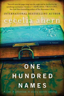 One Hundred Names: A Novel  by  Cecelia Ahern