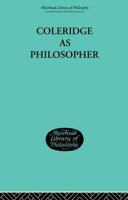Coleridge as Philosopher  by  John H. Muirhead