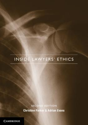Inside Lawyers Ethics  by  Christine Parker