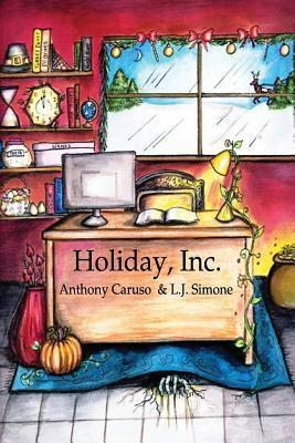 Holiday, Inc. Anthony  Caruso