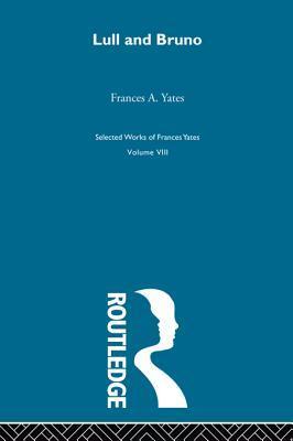 Lull & Bruno  by  Francis A Yates