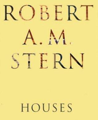 Robert A. M. Stern Houses Robert A.M. Stern