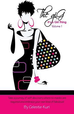 The Gig, Its a Girl Thing Volume 1  by  Kuri