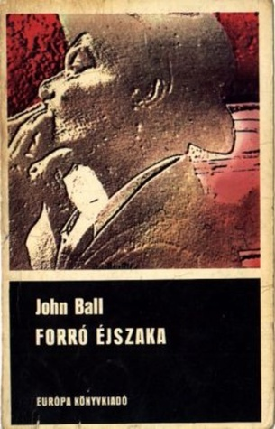 Forró éjszaka [Fekete könyvek] John Dudley Ball