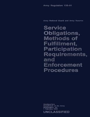 Service Obligations, Methods of Fulfillment, Participation Requirements, and Procedures U.S. Department of the Army