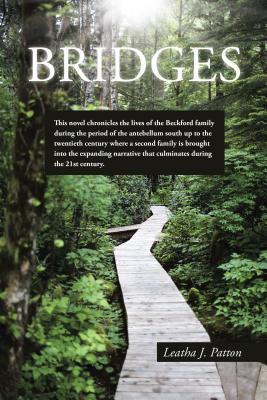 Bridges  by  Leatha J Patton