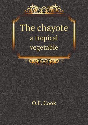 The Chayote a Tropical Vegetable O F Cook