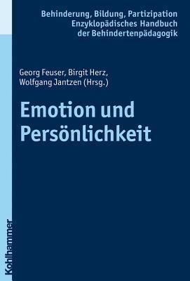 Emotion Und Personlichkeit  by  Georg Feuser