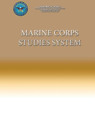 Marine Corps Studies System  by  Department Of The Navy