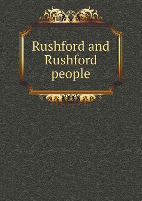 Rushford and Rushford People  by  Helen Josephine White Gilbert