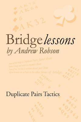 Bridge Lessons: Finesse  by  MR Andrew Robson