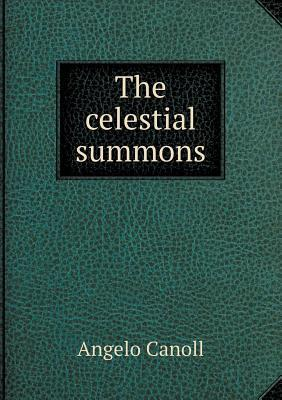 The Celestial Summons  by  Angelo Canoll