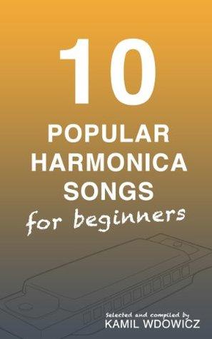 10 Popular Harmonica Songs for beginners  by  Kamil Wdowicz