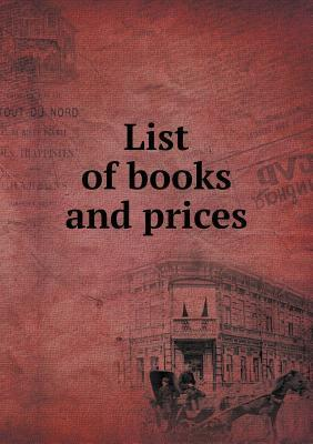 List of Books and Prices  by  Michigan Dept of Public Instruction