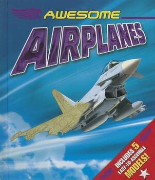 Awesome Airplanes Arcturus Publishing
