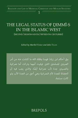 The Legal Status of Dimmi-s in the Islamic West.  by  Maribel Fierro