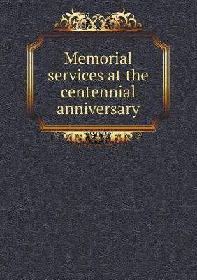 Memorial Services at the Centennial Anniversary  by  City Autorities of Salem