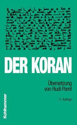 Der Koran: Ubersetzung Von Rudi Paret. Taschenbuchausgabe  by  Rudi Paret