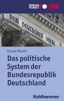 Das Politische System Der Brd  by  Ursula Munch