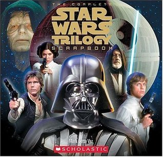 Complete Star Wars Trilogy Scrapbook Re-issue  by  David Levithan