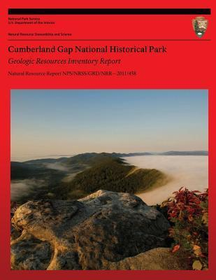 Cumberland Gap National Historical Park Geologic Resources Inventory Report  by  U.S. National Park Service