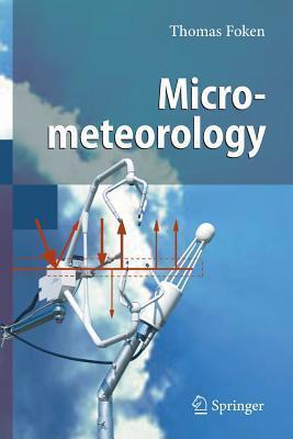 Micrometeorology  by  Thomas Foken
