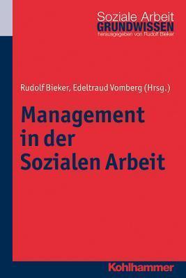 Management in Der Sozialen Arbeit Rudolf Bieker