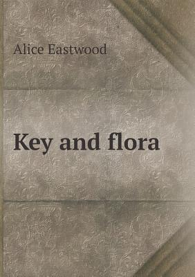 Key and Flora  by  Alice Eastwood