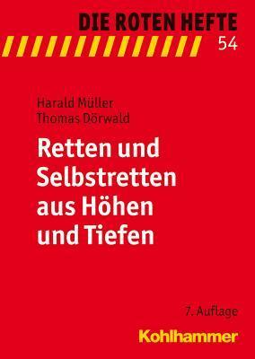Retten Und Selbstretten Aus Hohen Und Tiefen  by  Thomas Dorwald