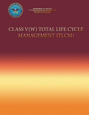 Class V(w) Total Life Cycle Management Department Of The Navy