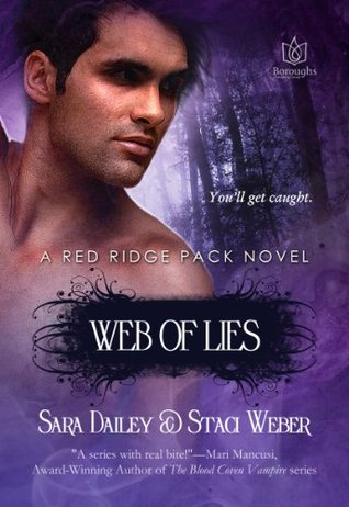 Web of Lies (Red Ridge Pack,#3)  by  Sara Dailey