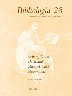 Solving Cases: Book and Paper Artefact Restoration  by  N Scianna