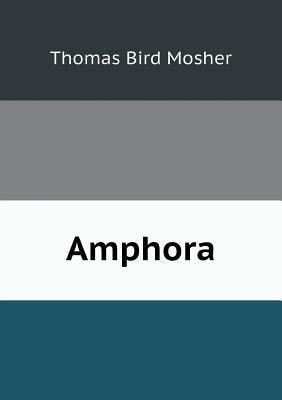 Amphora Thomas Bird Mosher
