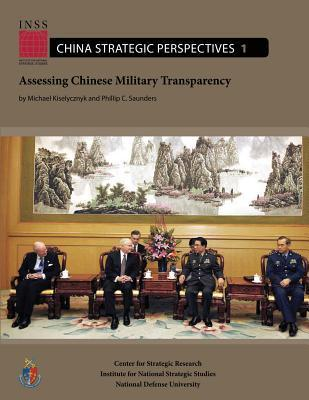 Assessing Chinese Military Transparency  by  Michael Kiselycznyk