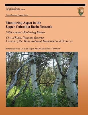 Monitoring Aspen in the Upper Columbia Basin Network Eva K Strand