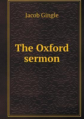 The Oxford Sermon  by  Jacob Gingle