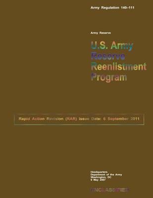 U.S. Army Reserve Reenlistment Program U.S. Department of the Army