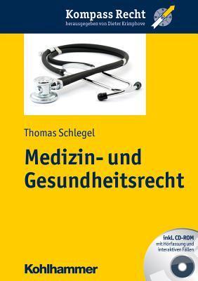 Medizin- Und Gesundheitsrecht Thomas Schlegel